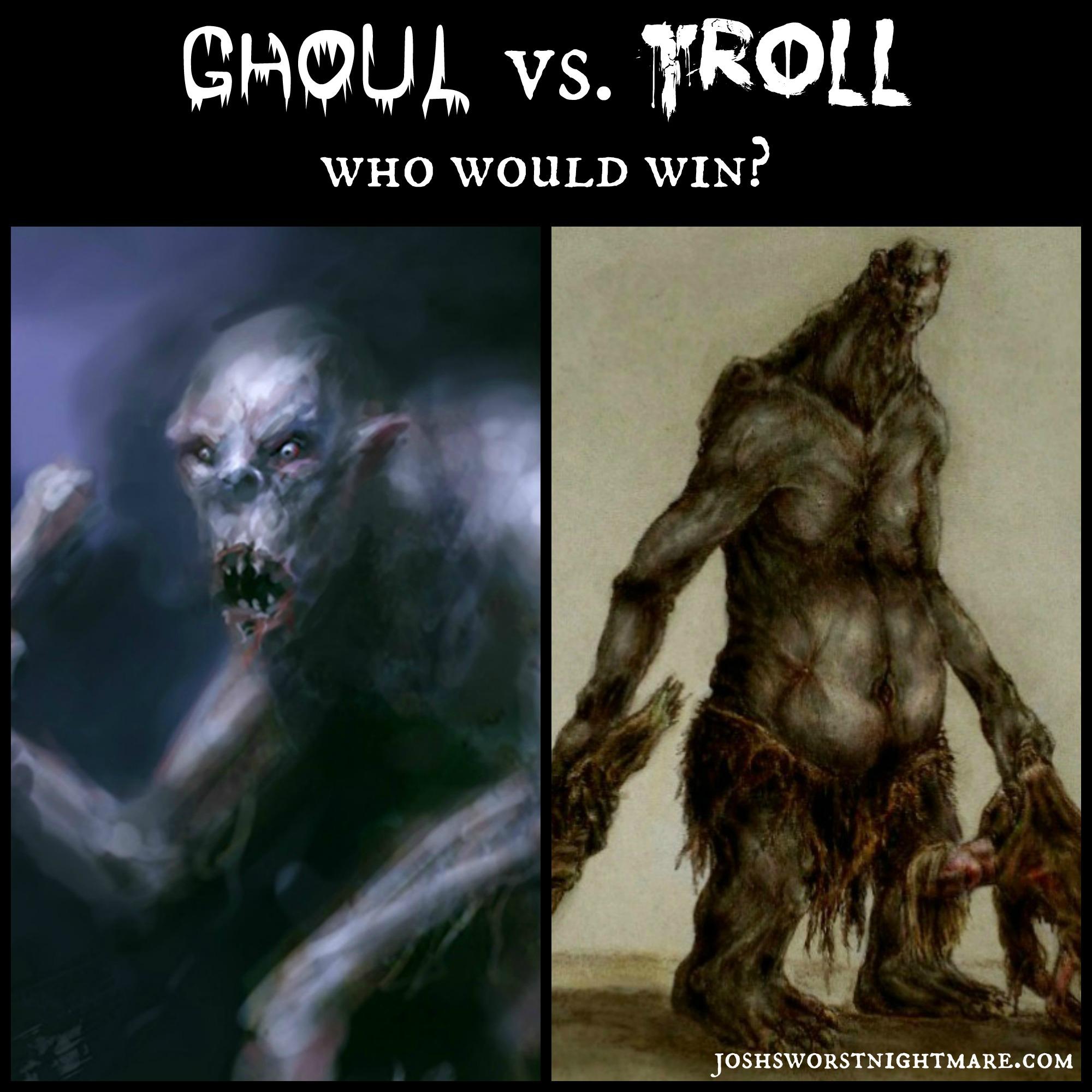 ghoul vs troll