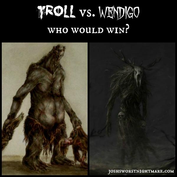 troll vs. wendigo