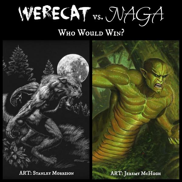 Werecat vs Naga