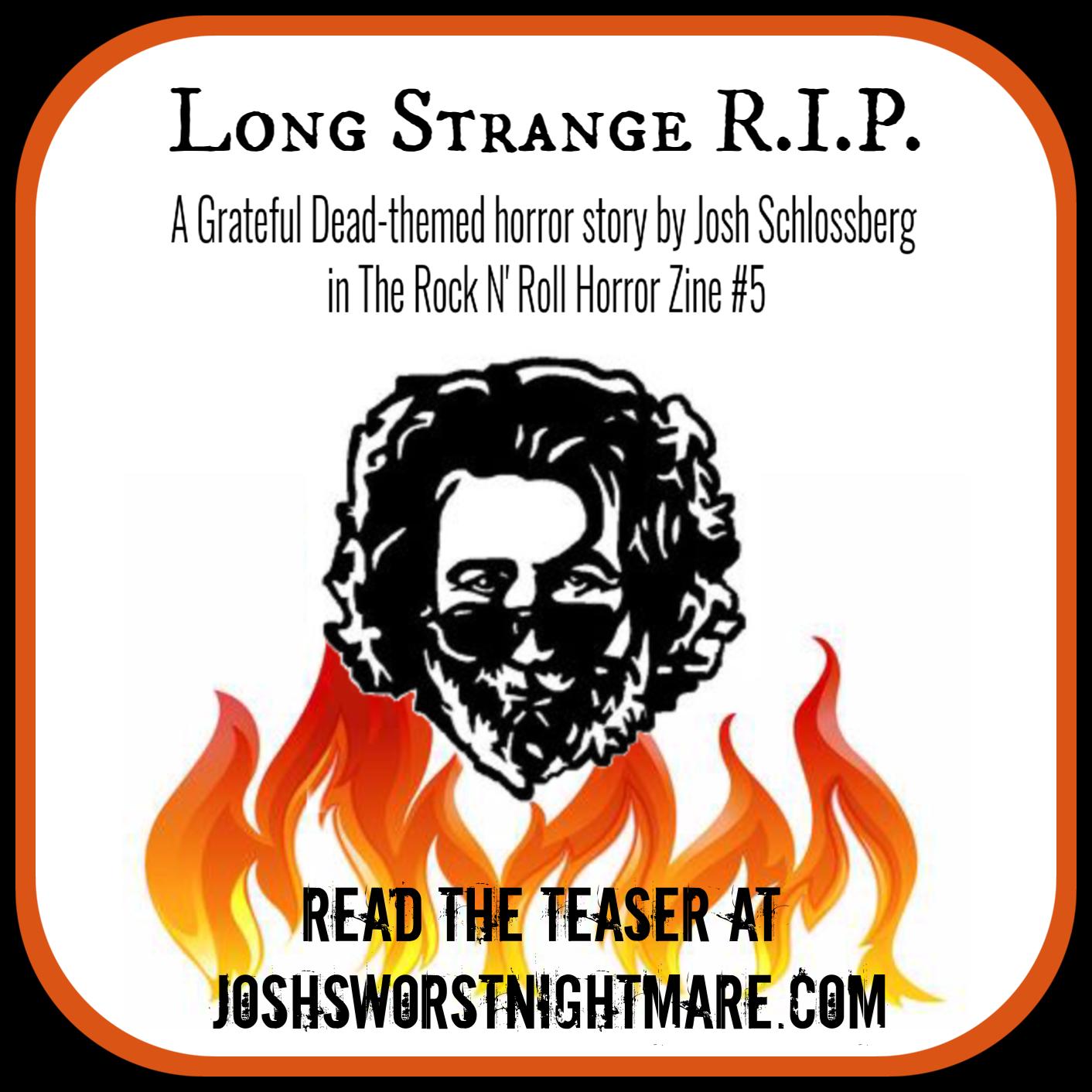 Long Strange R.I.P.
